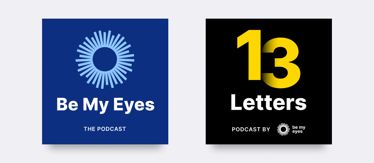 The Be My Eyes Podcast and 13 Letters  Podcast logos
